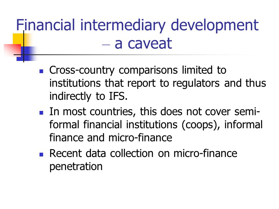 Financial intermediary development – a caveat