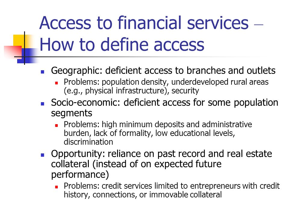 Access to financial services – How to define access