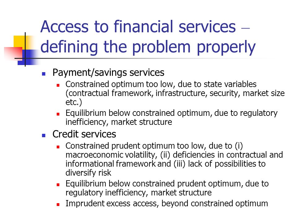 Access to financial services – defining the problem properly