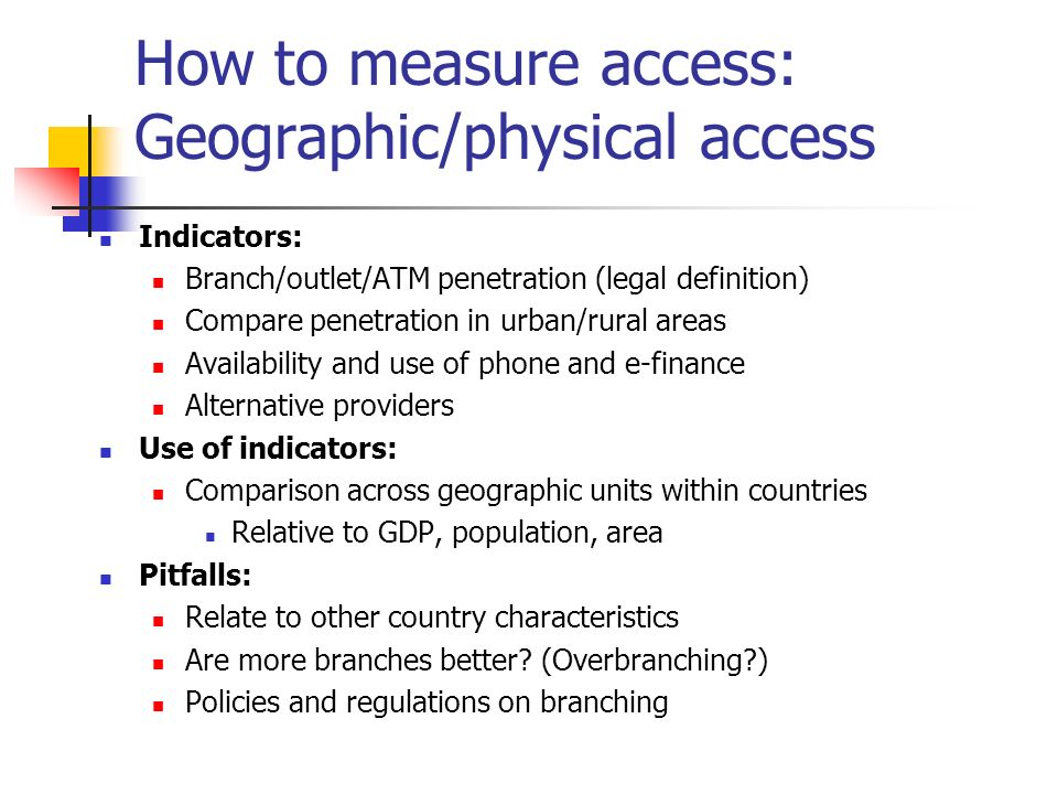 How to measure access: Geographic/physical access