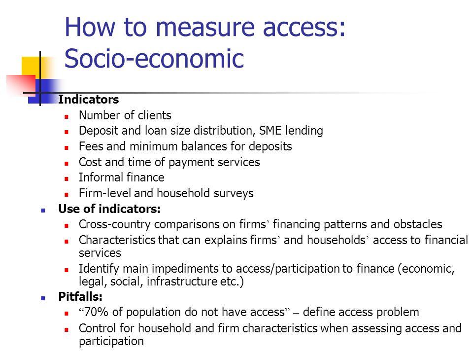 How to measure access: Socio-economic