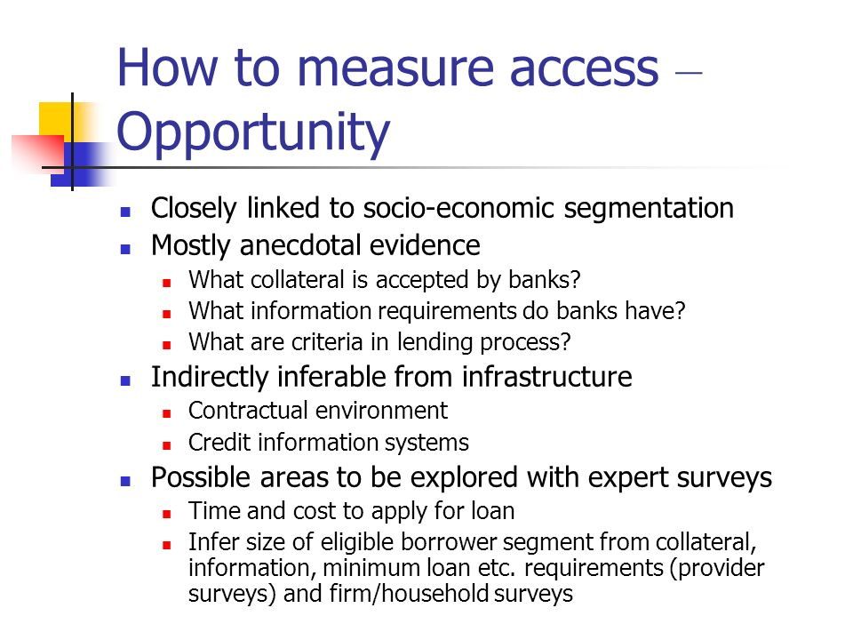 How to measure access – Opportunity