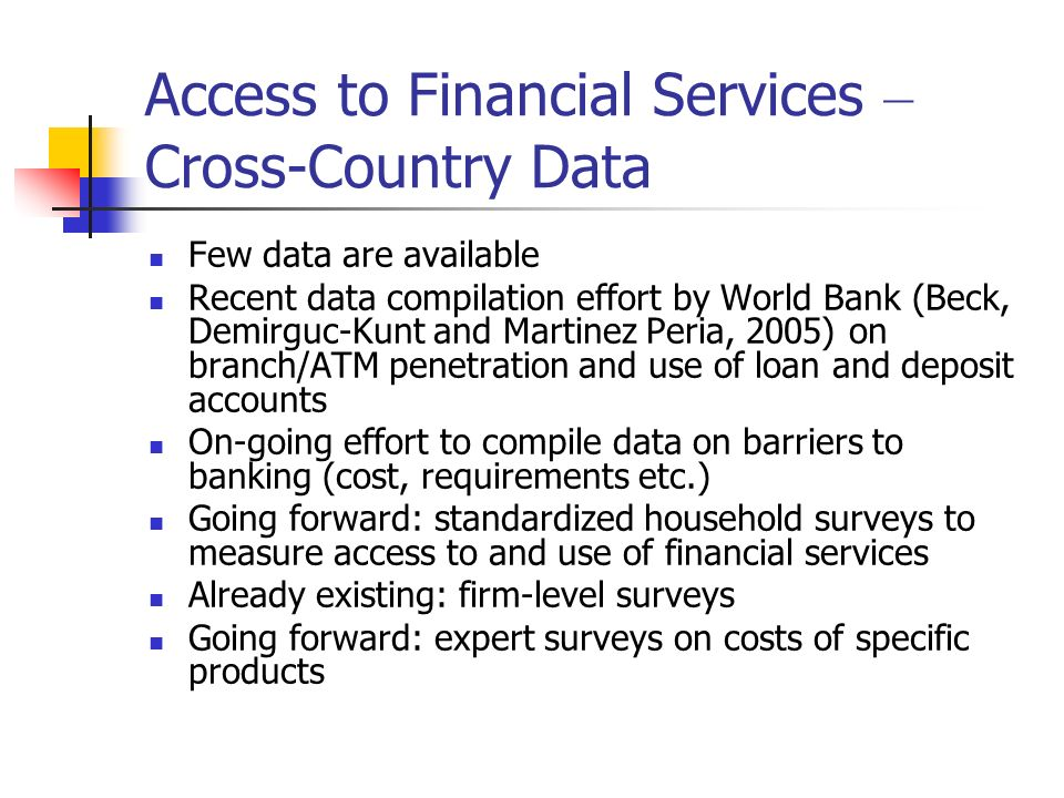Access to Financial Services – Cross-Country Data