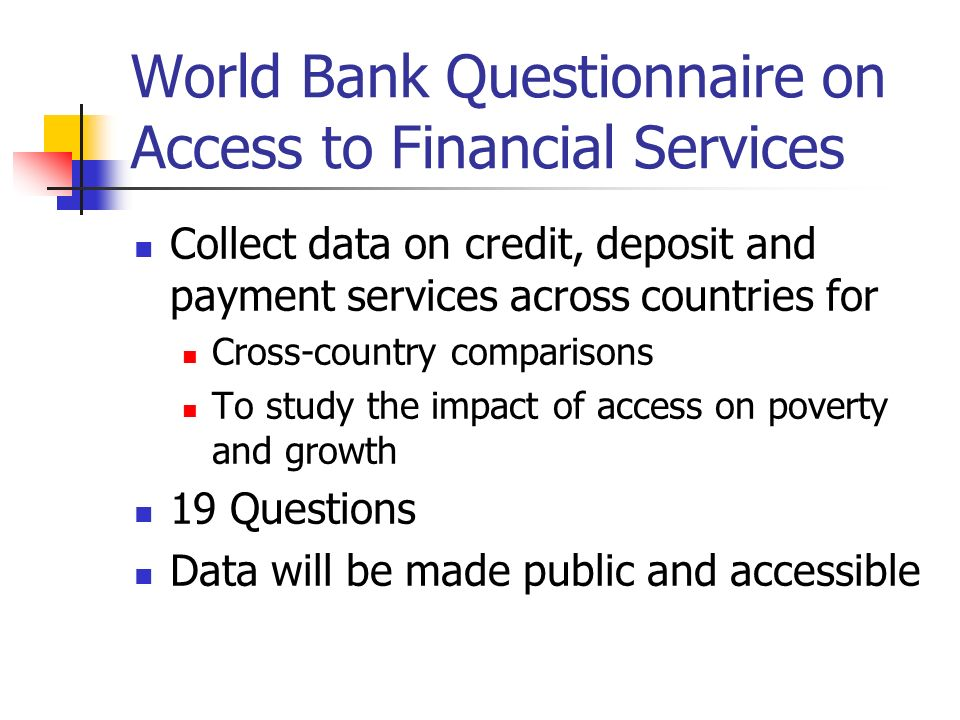 World Bank Questionnaire on Access to Financial Services