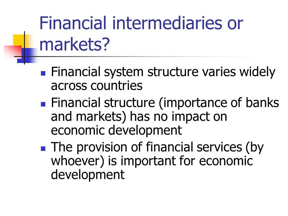 Financial intermediaries or markets
