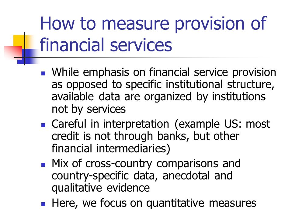 How to measure provision of financial services