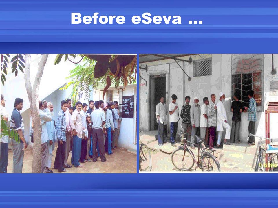 Before eSeva …