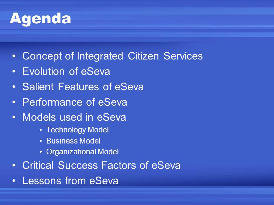 Agenda Concept of Integrated Citizen Services Evolution of eSeva
