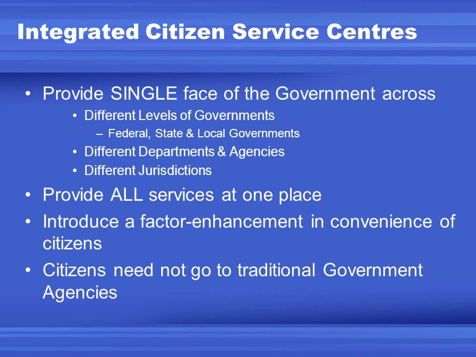Integrated Citizen Service Centres
