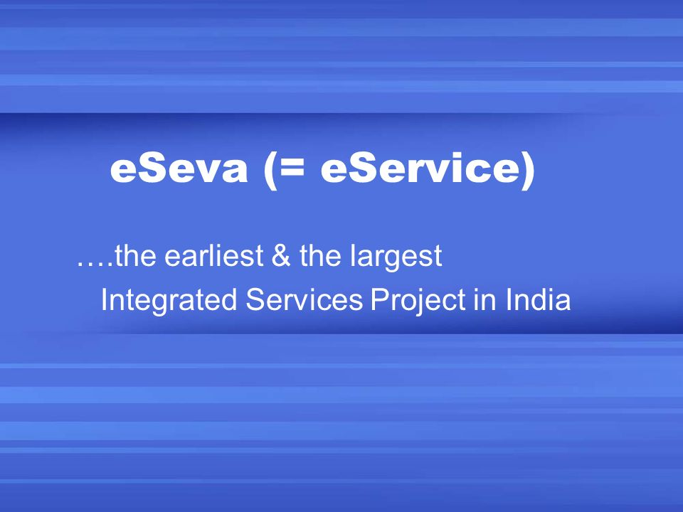….the earliest & the largest Integrated Services Project in India
