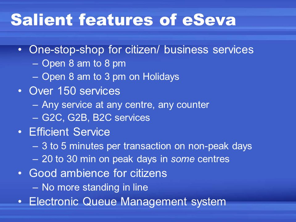 Salient features of eSeva