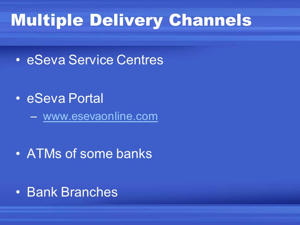 Multiple Delivery Channels