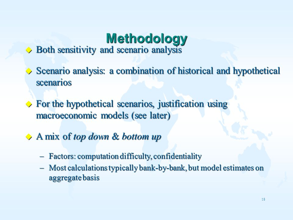 Methodology Both sensitivity and scenario analysis
