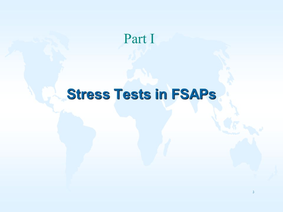 Part I Stress Tests in FSAPs