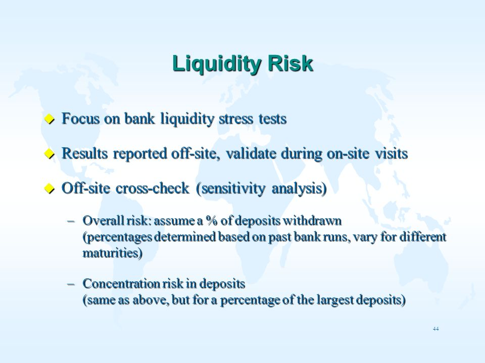 Liquidity Risk Focus on bank liquidity stress tests