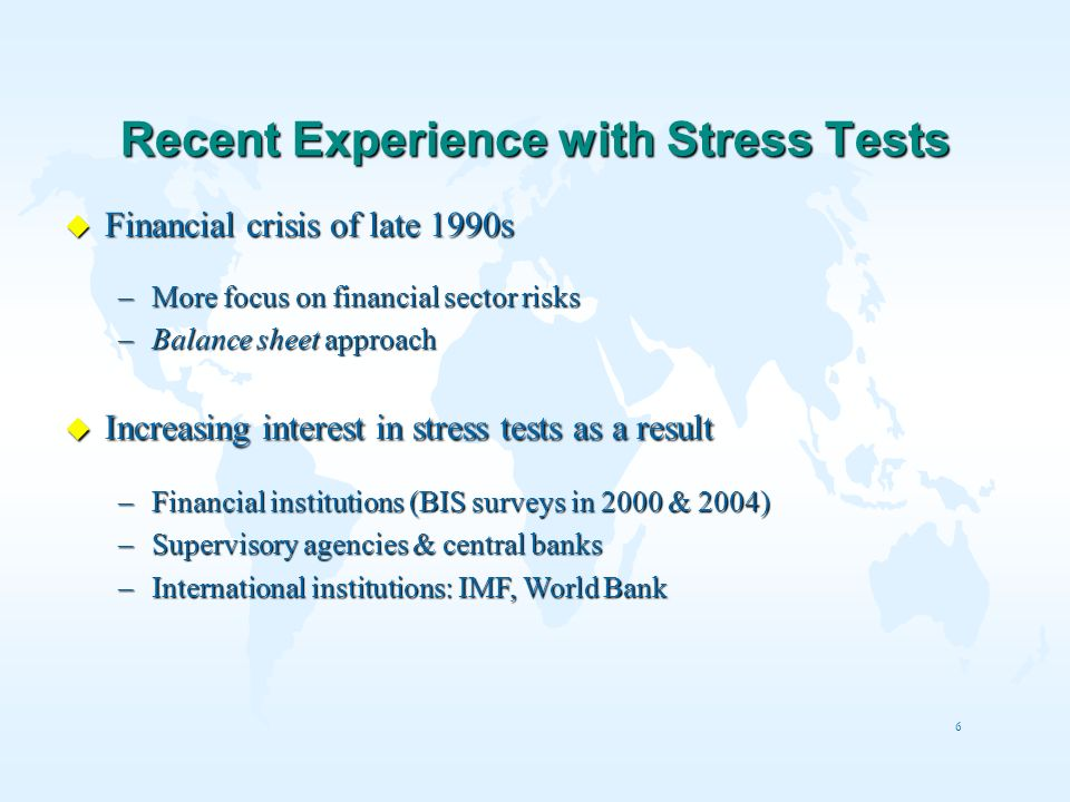 Recent Experience with Stress Tests