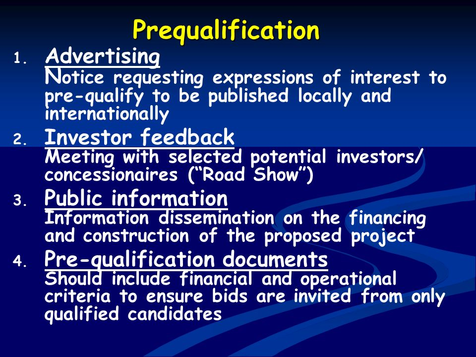 Prequalification Advertising Notice requesting expressions of interest to pre-qualify to be published locally and internationally.
