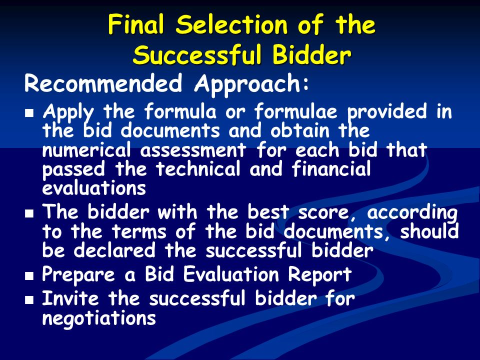 Final Selection of the Successful Bidder