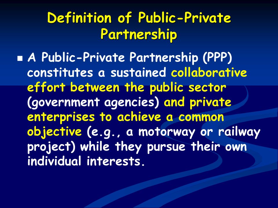 Definition of Public-Private Partnership