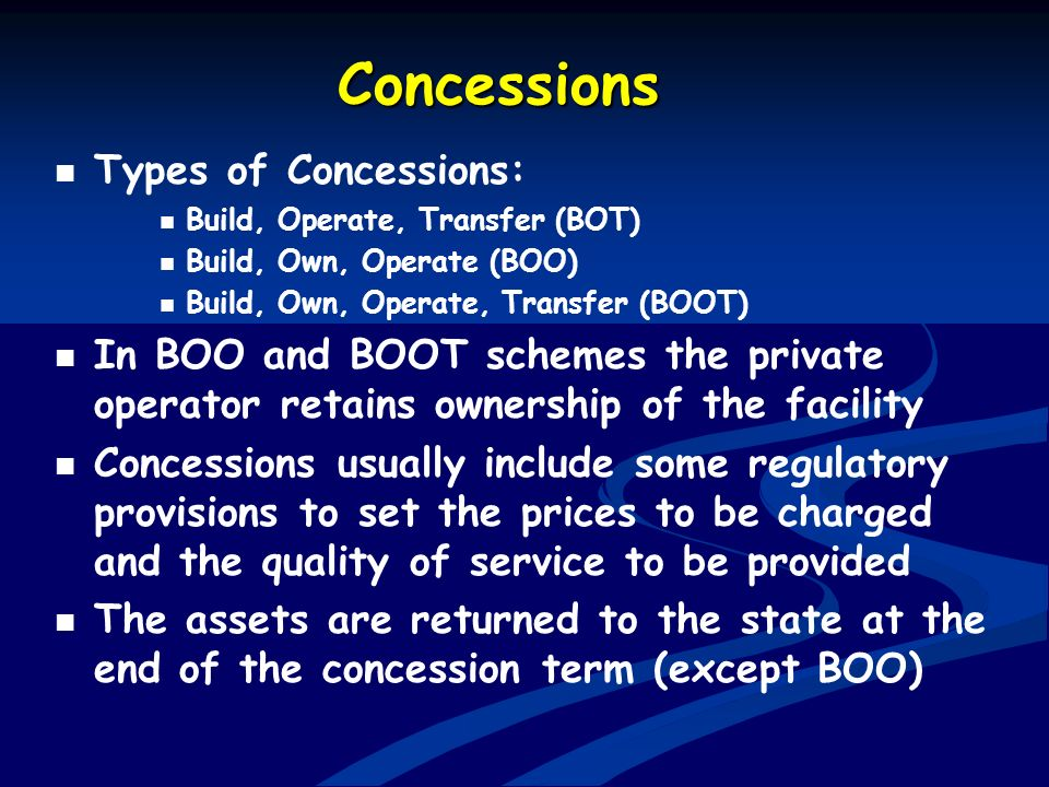 Concessions Types of Concessions: