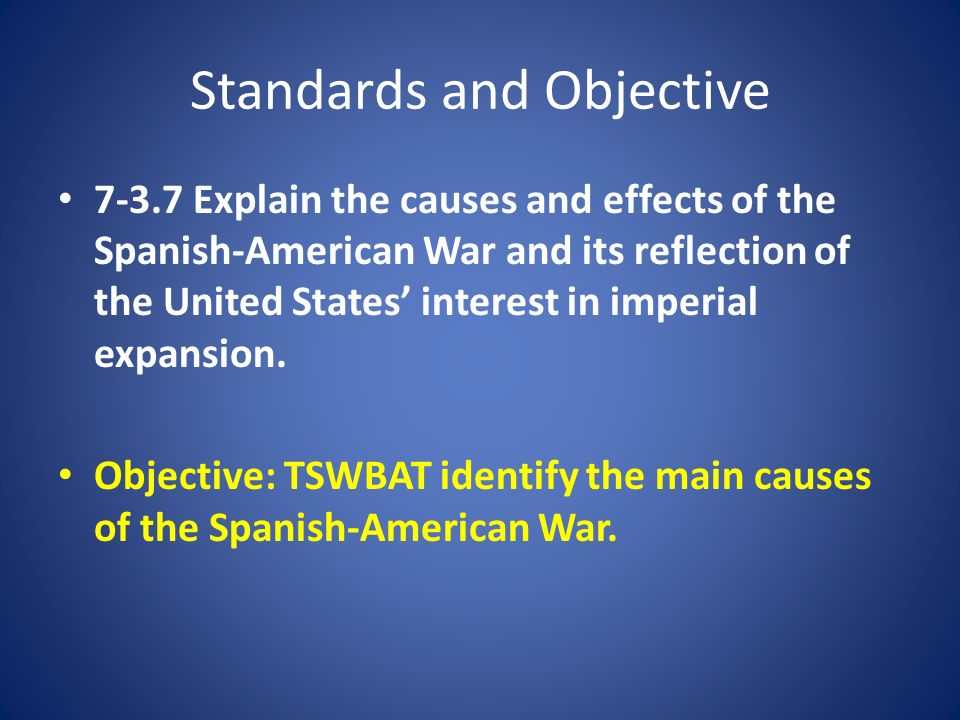 spanish american war causes and effects essay There were several causes and effects of the spanish-american war by the 1890s, the united states wanted to become a world power since other countries already took most of the land for.