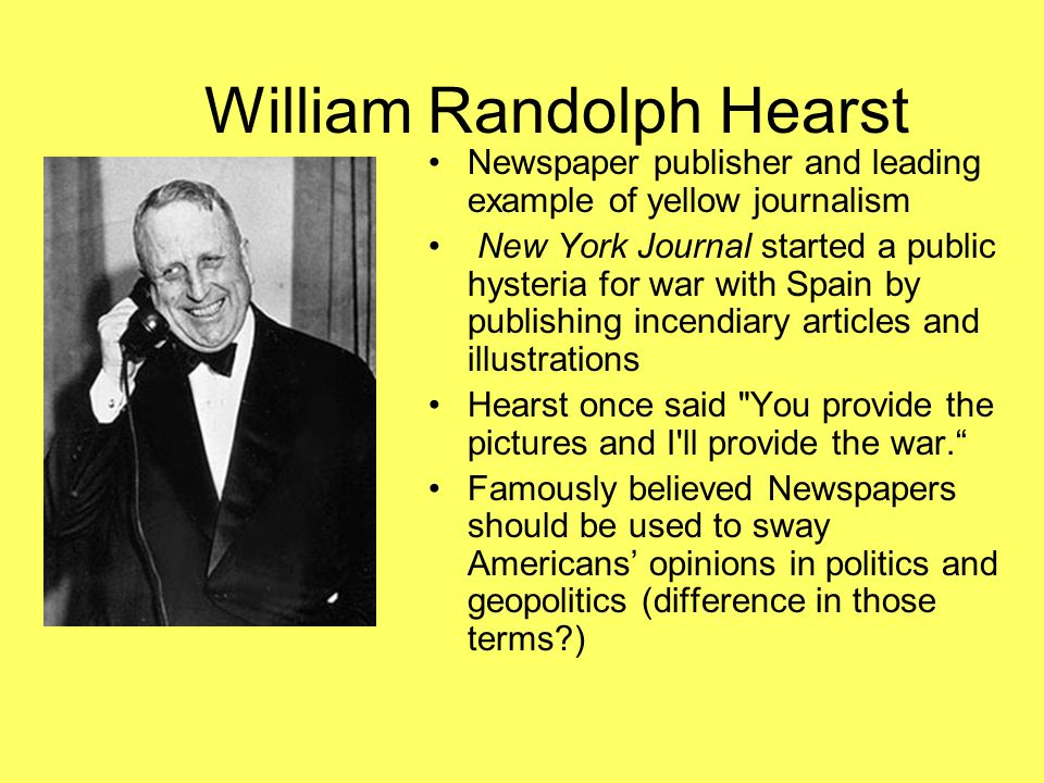 a biography of william randolph hearst an american newspaper publisher Frank a bennack, jr  of the hearst family trust established under the will of william randolph hearst the american newspaper publishers.