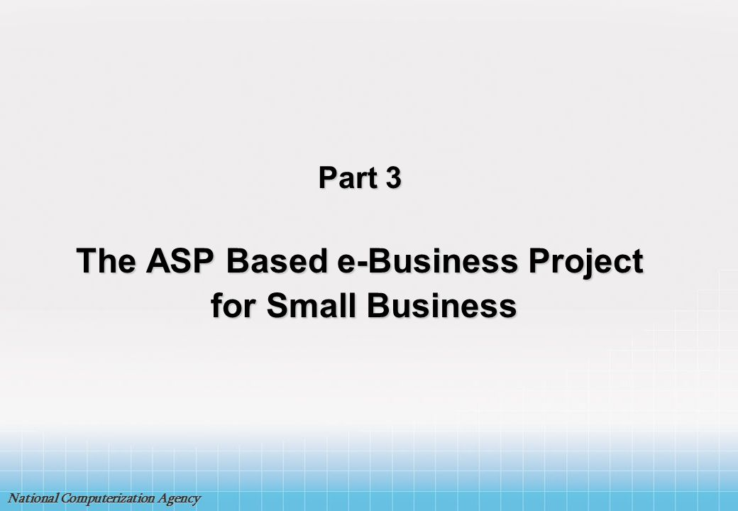 The ASP Based e-Business Project