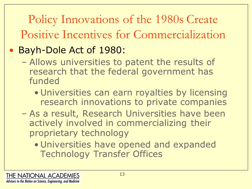 Policy Innovations of the 1980s Create Positive Incentives for Commercialization
