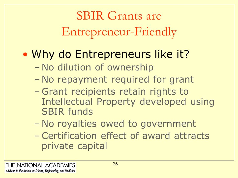 SBIR Grants are Entrepreneur-Friendly