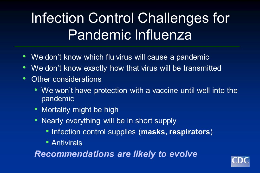 Infection Control Challenges for Pandemic Influenza