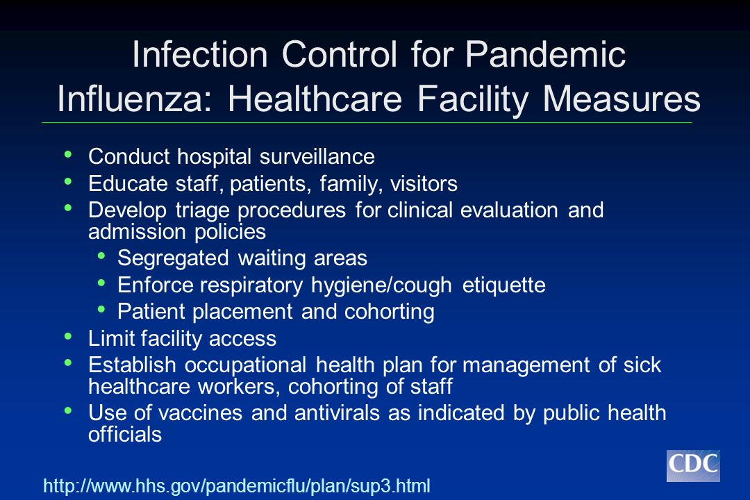 Infection Control for Pandemic Influenza: Healthcare Facility Measures