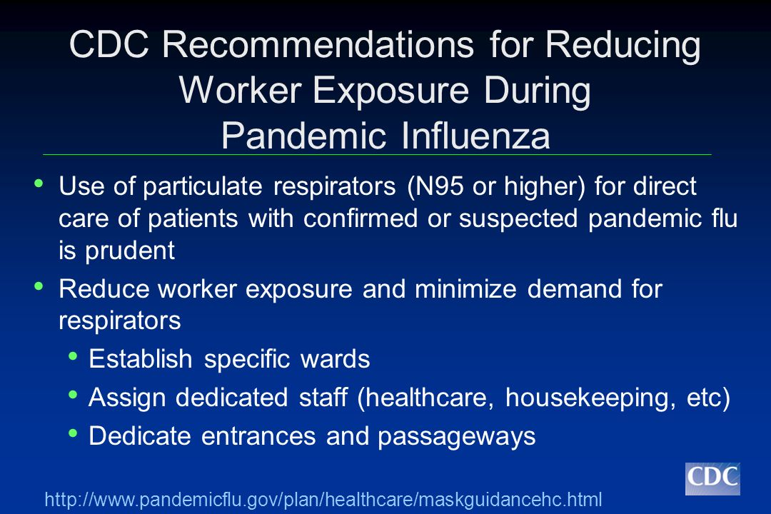 CDC Recommendations for Reducing Worker Exposure During Pandemic Influenza
