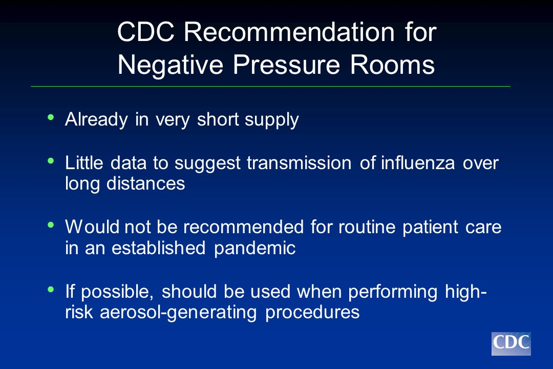 CDC Recommendation for Negative Pressure Rooms