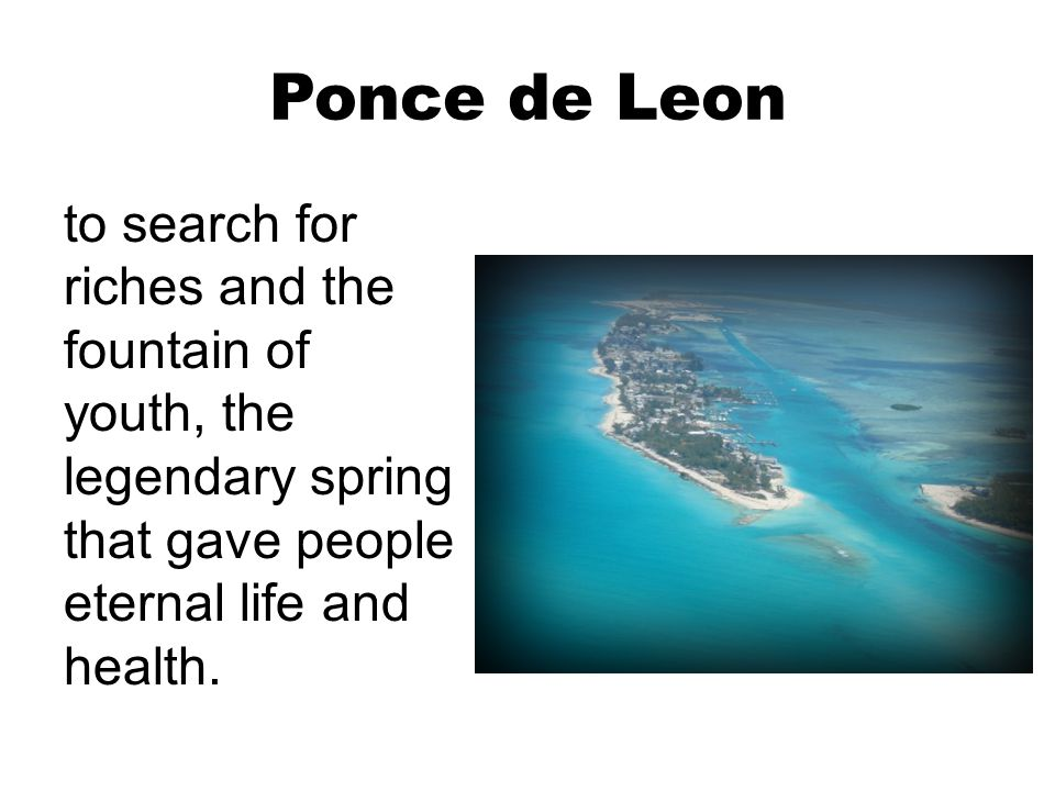the life and explorations of ponce de leon Find out more about the history of juan ponce de early life and career of juan ponce de .