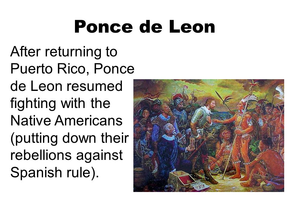 an introduction to ponce de leons search for the elusive fountain Juan ponce de león was born into a poor yet noble family in santervás de campos, spain, in 1460 he served as a page at the court of aragon, where he learned social skills, religion and military.