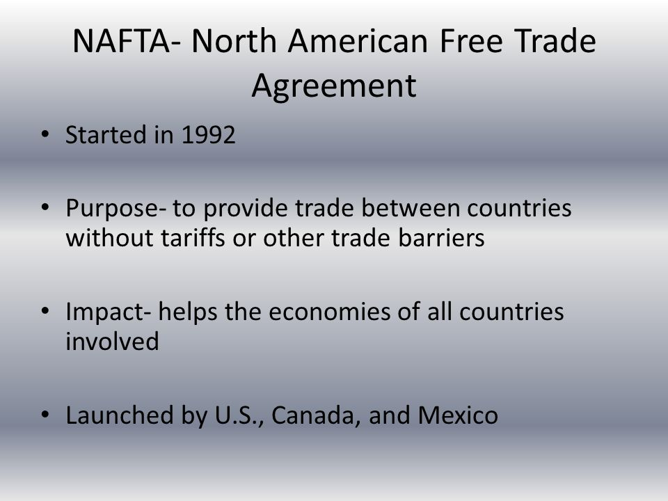 What Is the Main Goal of NAFTA?