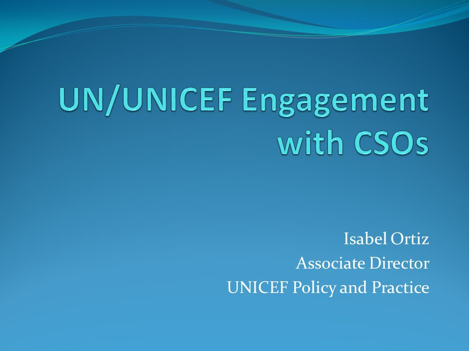 UN/UNICEF Engagement with CSOs