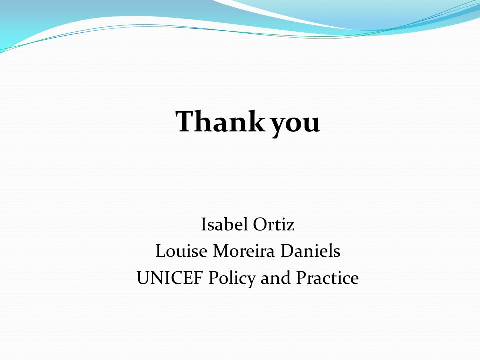 Thank you Isabel Ortiz Louise Moreira Daniels
