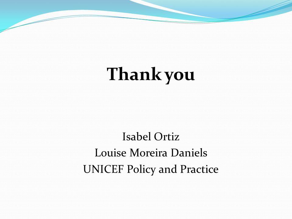 Thank you Isabel Ortiz Louise Moreira Daniels
