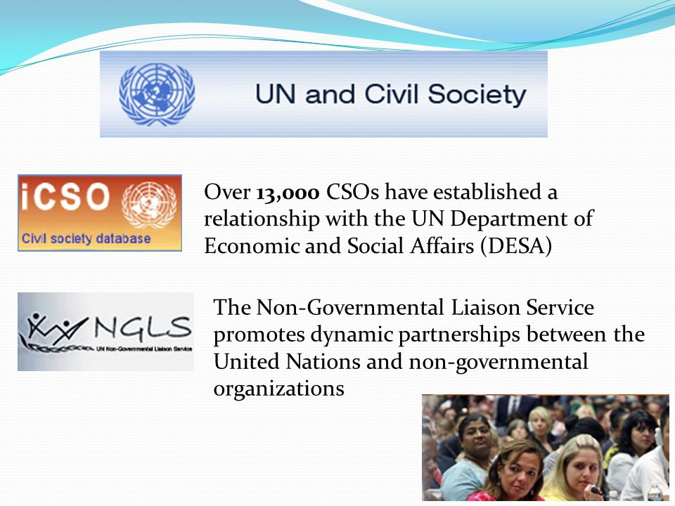 Over 13,000 CSOs have established a relationship with the UN Department of Economic and Social Affairs (DESA)