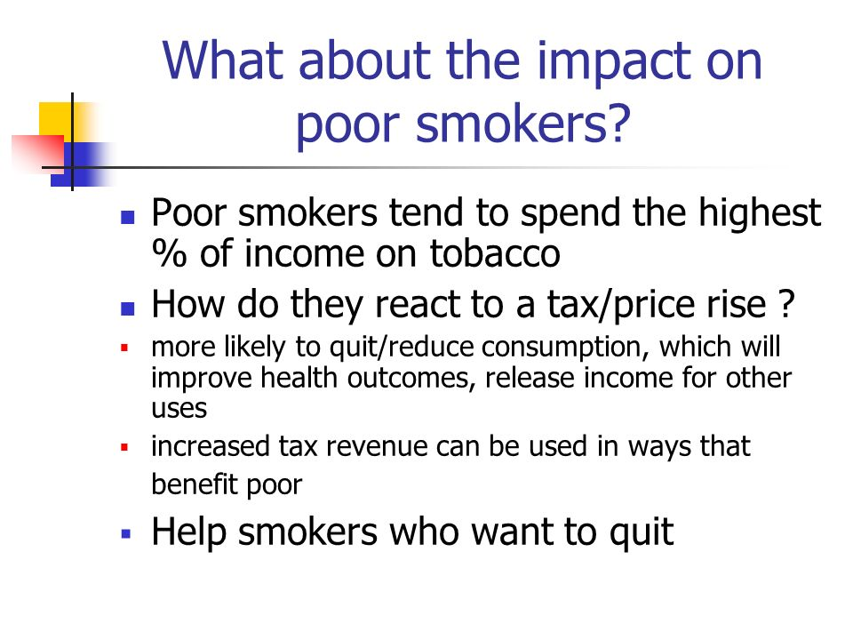 What about the impact on poor smokers