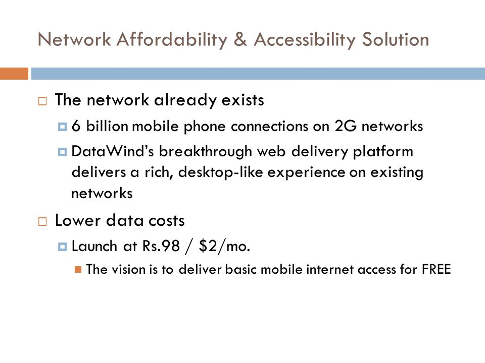 Network Affordability & Accessibility Solution