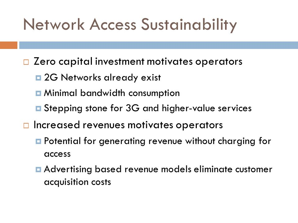 Network Access Sustainability