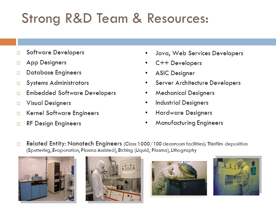 Strong R&D Team & Resources: