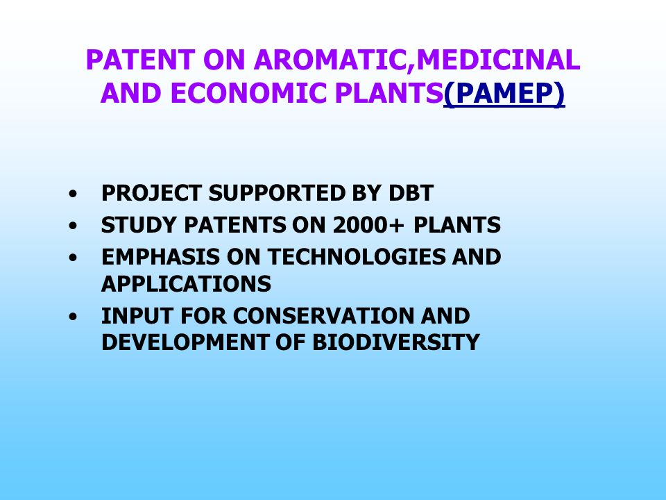 PATENT ON AROMATIC,MEDICINAL AND ECONOMIC PLANTS(PAMEP)