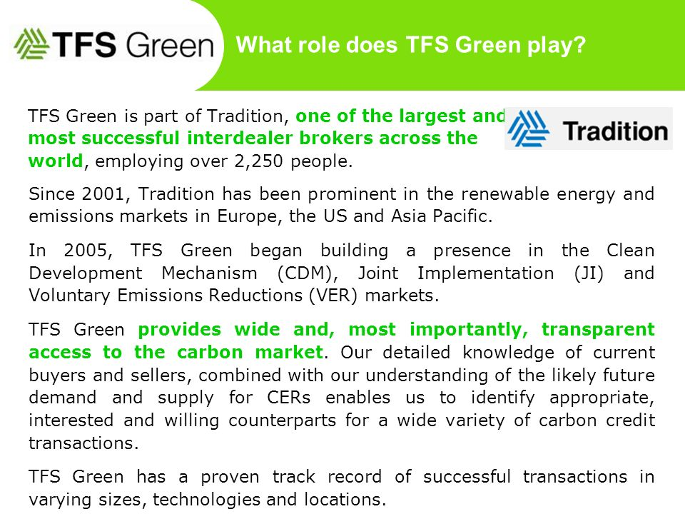 What role does TFS Green play