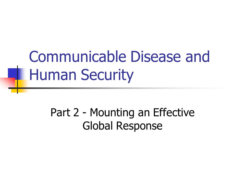 Communicable Disease and Human Security
