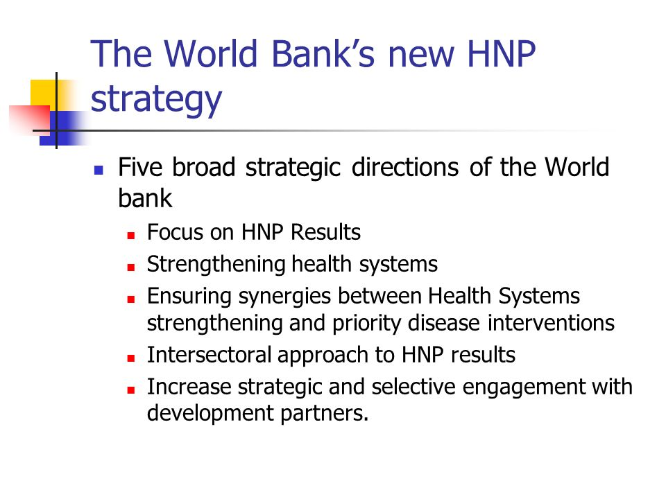 The World Bank's new HNP strategy