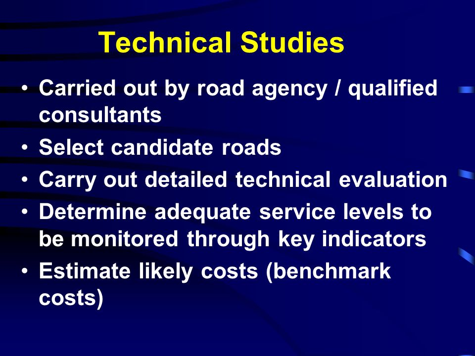 Technical Studies Carried out by road agency / qualified consultants