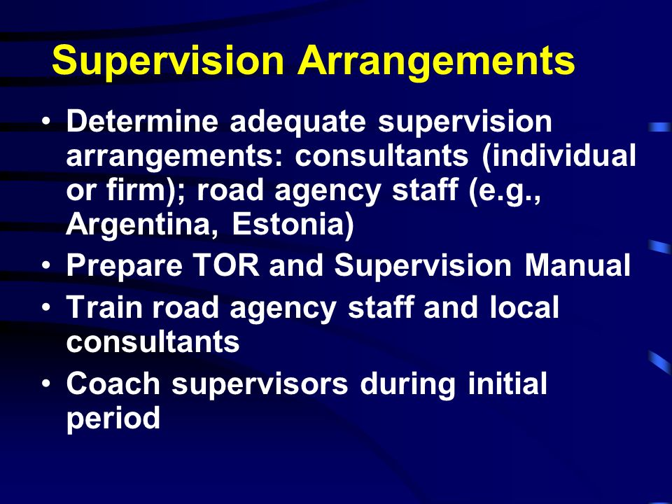Supervision Arrangements